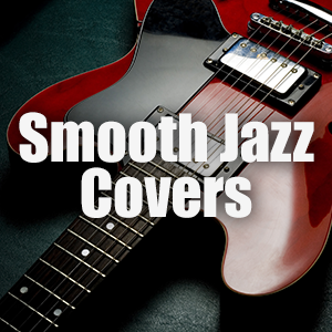 Smooth Jazz Covers